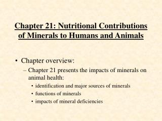 Chapter 21: Nutritional Contributions of Minerals to Humans and Animals