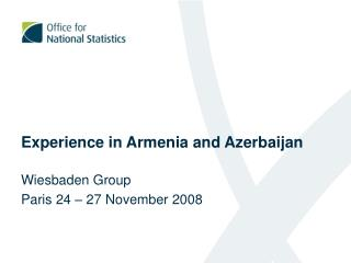 Experience in Armenia and Azerbaijan
