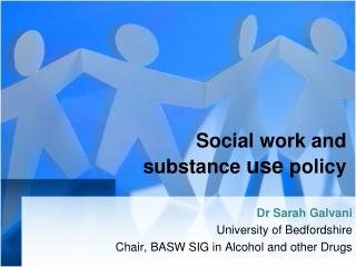 Social work and substance  use  policy
