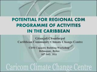 Gitanjali Chandarpal Caribbean Community Climate Change Centre