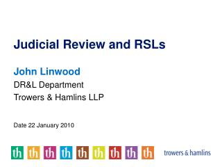 Judicial Review and RSLs