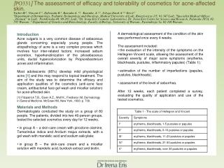 [ PO331 ]  The assessment of efficacy and tolerability of cosmetics for acne-affected skin.