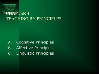 CHAPTER 4 TEACHING BY PRINCIPLES