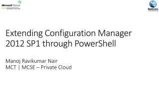 Extending Configuration Manager 2012 SP1 through PowerShell