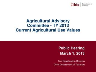 Agricultural Advisory  Committee - TY 2013 Current Agricultural Use Values