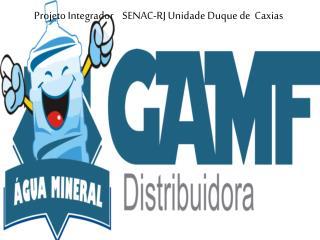 Projeto  Integrador    SENAC-RJ Unidade  Duque de  Caxias
