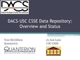 DACS–USC CSSE Data Repository:  Overview and Status