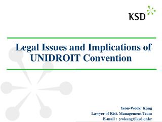Legal Issues and Implications of UNIDROIT Convention