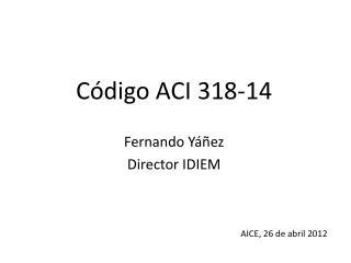 AICE, 26 de abril 2012