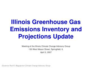 Illinois Greenhouse Gas Emissions Inventory and Projections Update