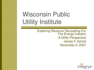 Wisconsin Public Utility Institute