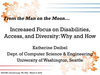 Increased Focus on Disabilities, Access, and Diversity: Why and How