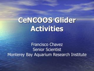CeNCOOS  Glider Activities