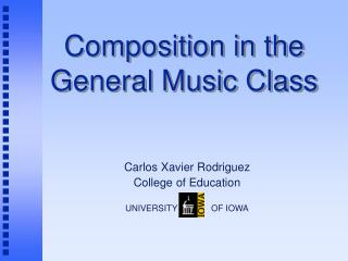 Composition in the  General Music Class