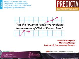 """Put the Power of Predictive Analytics  in the Hands of Clinical Researchers"""