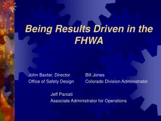 Being Results Driven in the FHWA