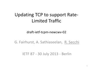 Updating TCP to support Rate-Limited Traffic draft-ietf-tcpm-newcwv-02
