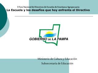 Ministerio de Cultura y Educación Subsecretaría de Educación