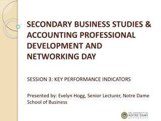 SECONDARY BUSINESS STUDIES & ACCOUNTING PROFESSIONAL DEVELOPMENT AND NETWORKING DAY
