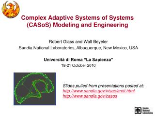Complex Adaptive Systems of Systems (CASoS) Modeling and Engineering