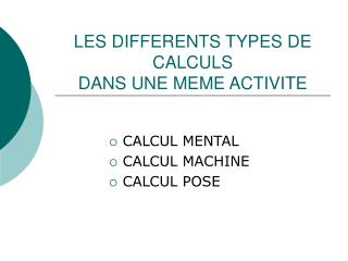 LES DIFFERENTS TYPES DE CALCULS DANS UNE MEME ACTIVITE
