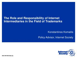T he Role and Responsibility of Internet Intermediaries in the Field of Trademarks