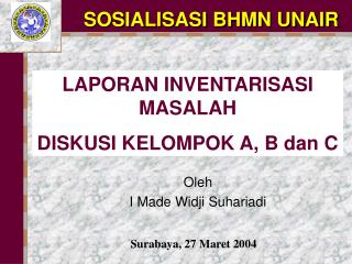 SOSIALISASI BHMN UNAIR