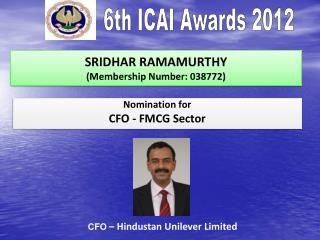 SRIDHAR RAMAMURTHY (Membership Number:  038772)