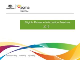 Eligible Revenue Information Sessions