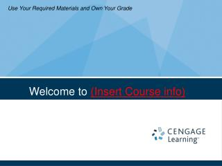 Welcome to  (Insert Course info)
