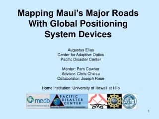Mapping Maui�s Major Roads With Global Positioning System Devices
