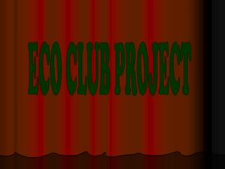 ECO CLUB PROJECT