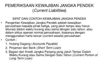 PEMERIKSAAN KEWAJIBAN JANGKA PENDEK ( Current Liabilities )