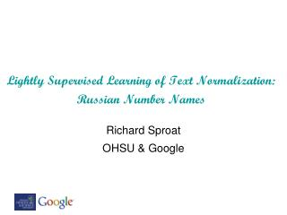 Lightly Supervised Learning of Text Normalization:  Russian Number Names