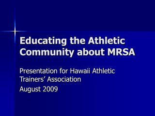 Educating the Athletic Community about MRSA