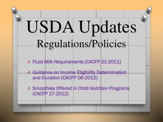 USDA Updates Regulations/Policies