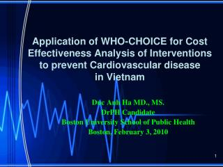 Duc Anh Ha MD., MS.  DrPH Candidate  Boston University School of Public Health