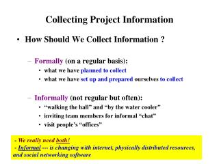 Collecting Project Information