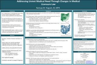 Addressing Unmet Medical Need Through Changes in Medical Licensure Law