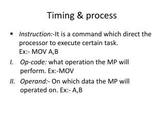 Timing & process