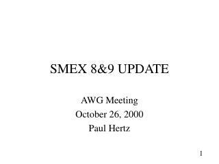 SMEX 89 UPDATE