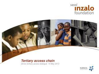 Tertiary access chain
