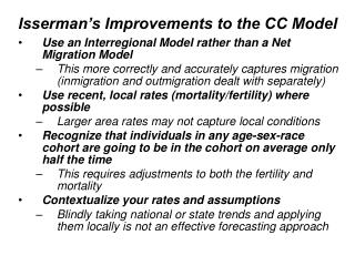Isserman's Improvements to the CC Model