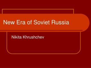 New Era of Soviet Russia