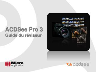ACDSee  Pro 3  Guide du réviseur