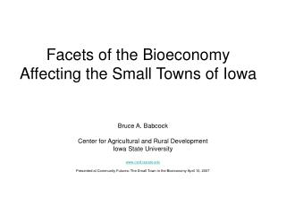 Facets of the Bioeconomy Affecting the Small Towns of Iowa