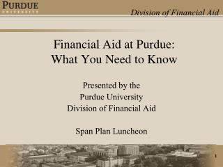 Financial Aid at Purdue:  What You Need to Know