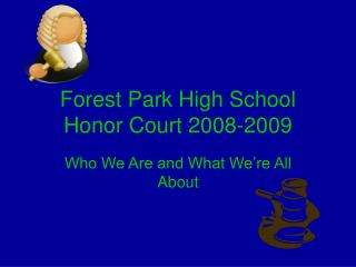 Forest Park High School  Honor Court 2008-2009