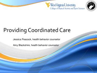 Providing Coordinated Care