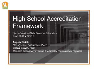 High School Accreditation Framework